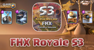FHX Royale S3 v.1.9.0 - Private Server Clash Royale