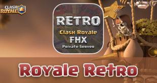 Royale Retro - Private Server